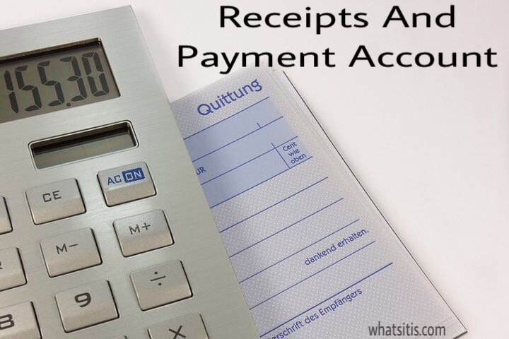 receipts and payment account