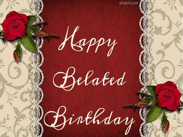 belated happy birthday images free download
