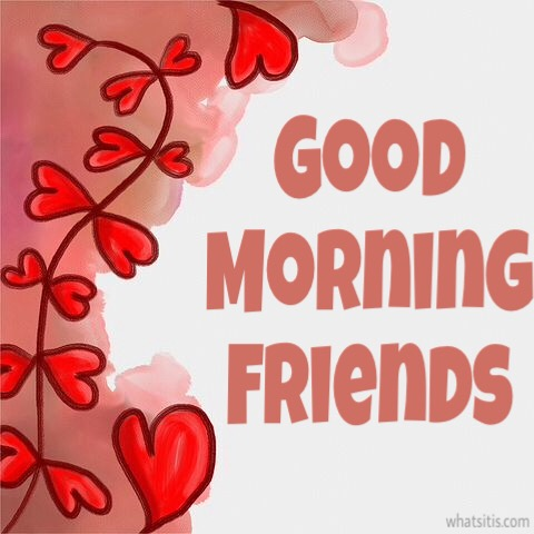 Best Good Morning Messages For Friends With Pictures Images & Photos
