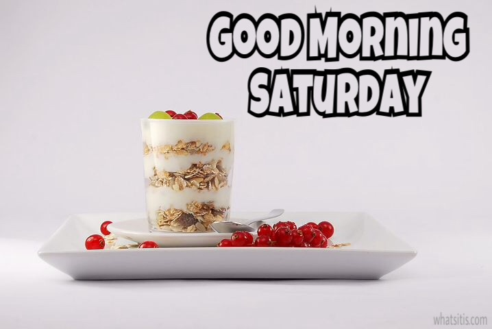 Gm Saturday pic
