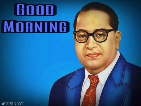 jai bhim good morning